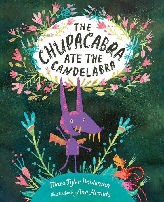 """Cover Reveal """"The Chupacabra Ate the Candelabra"""" & Pre-order Links"""